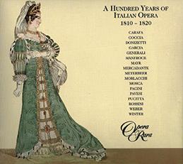 100 Years of Italian Opera 1810-1820
