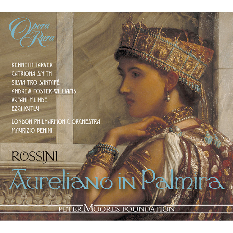 12 Aureliano In Palmira Cara Patria Il Mondo Trema Opera Rara