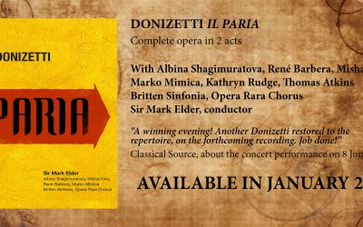 Opera Rara's new release of 'Il Paria' postponed to January 2021